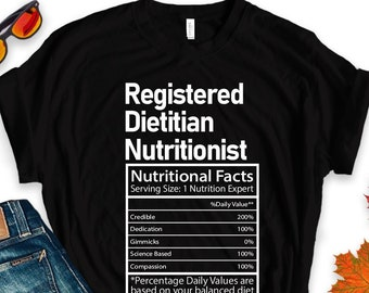 b46f3f7e89 Registered Dietitian Nutritionist Shirt / RD Shirt / Funny Nutritional  Facts Tee / Gift For Graduate / Medical Professional