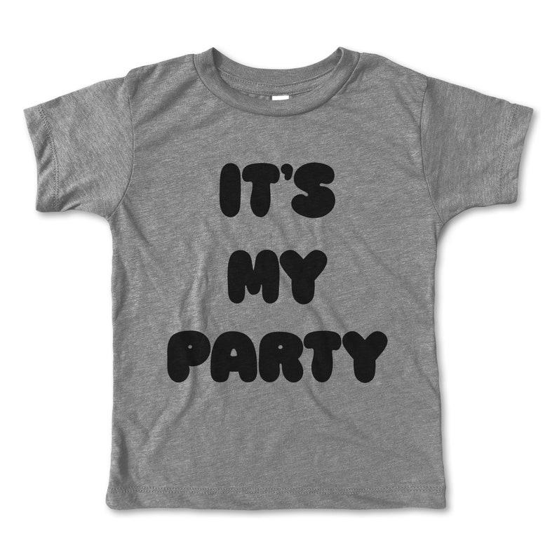 Its My Party Shirt Birthday Toddler Boy