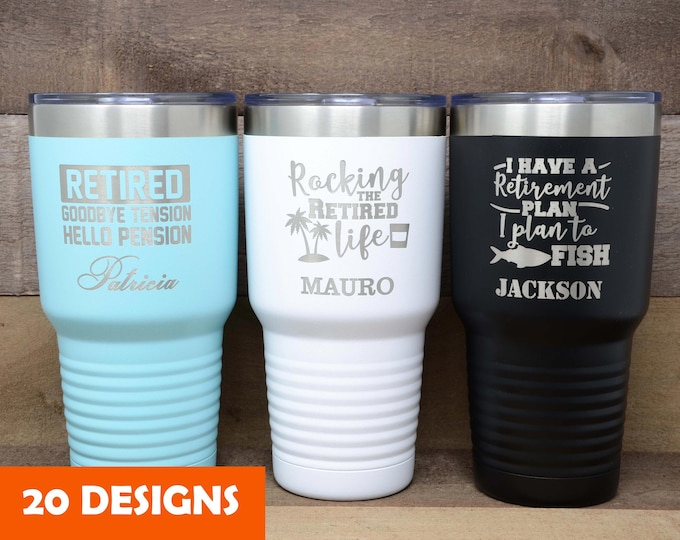 Personalized 30 OZ Tumbler, retirement gifts for women, retirement gift for man, tumblers, travel mug