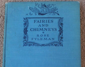 Fairies and Chimneys, by Rose Fyleman-Vintage book, 1931
