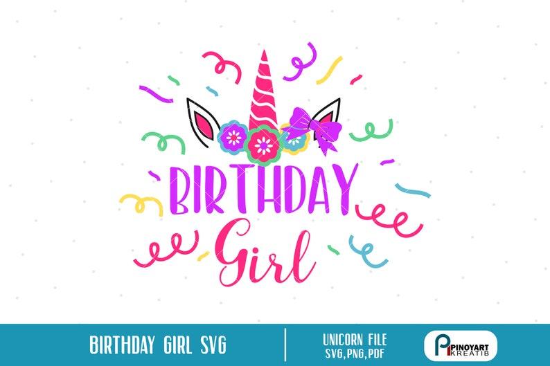 Birthday Girl Svg, Birthday Unicorn Svg, Birthday Girl Clip Art, Birthday  Girl Unicorn Svg, Birthday Cut File, Unicorn Svg, Svg, Cut File