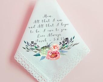 Wedding Handkerchief, Mother of the Bride Handkerchief, All that I am I owe to you, Printed Hankie, Custom Handkerchief, Hankie Gift- 51
