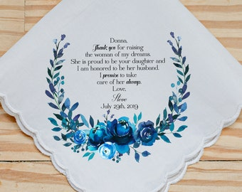 Wedding Handkerchief, Mother of the Bride, I promise to take care of her always, Thank you for raising the woman of my dreams, hankie 152