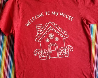Kids Christmas Shirt - Welcome to My House - Gingerbread House Shirt