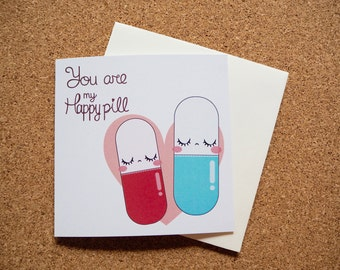 Happy Pill - Square Greeting Card - 141mm x 141mm