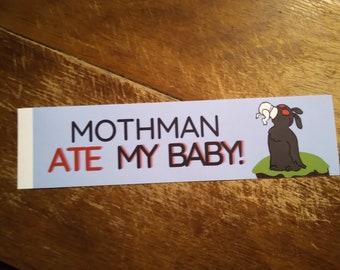Mothman ate my baby - Funny cryptid Vinyl Bumper Sticker