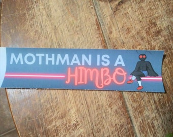 Mothman is a Himbo - Mothman is a Thembo - Cryptid Funny Vinyl Bumper Sticker
