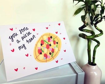 Stole a Pizza My Heart A5 Blank Greetings Card