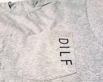 DILF pocket shirt - Father's Day - Husband Gift