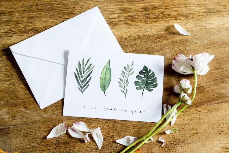 Watercolour Foliage  You Can Do It Card  Hand painted Design  Blank Inside Encouraging Greetings Card  I Be-leaf in You