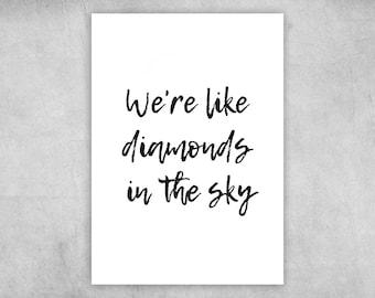 Postcard | We're like diamonds in the Sky | A6