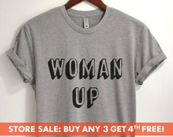 Woman Up T-shirt, Ladies Unisex Crewneck, Cute Girl Power T-shirt, Feminist T-shirt, Short & Long Sleeve T-shirt