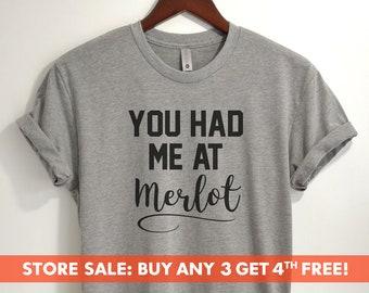 66af89b9 You Had Me At Merlot T-shirt, Ladies Unisex Crewneck Shirt, Funny Wine T- shirt, Cute Drinking Shirt, Short & Long Sleeve T-shirt