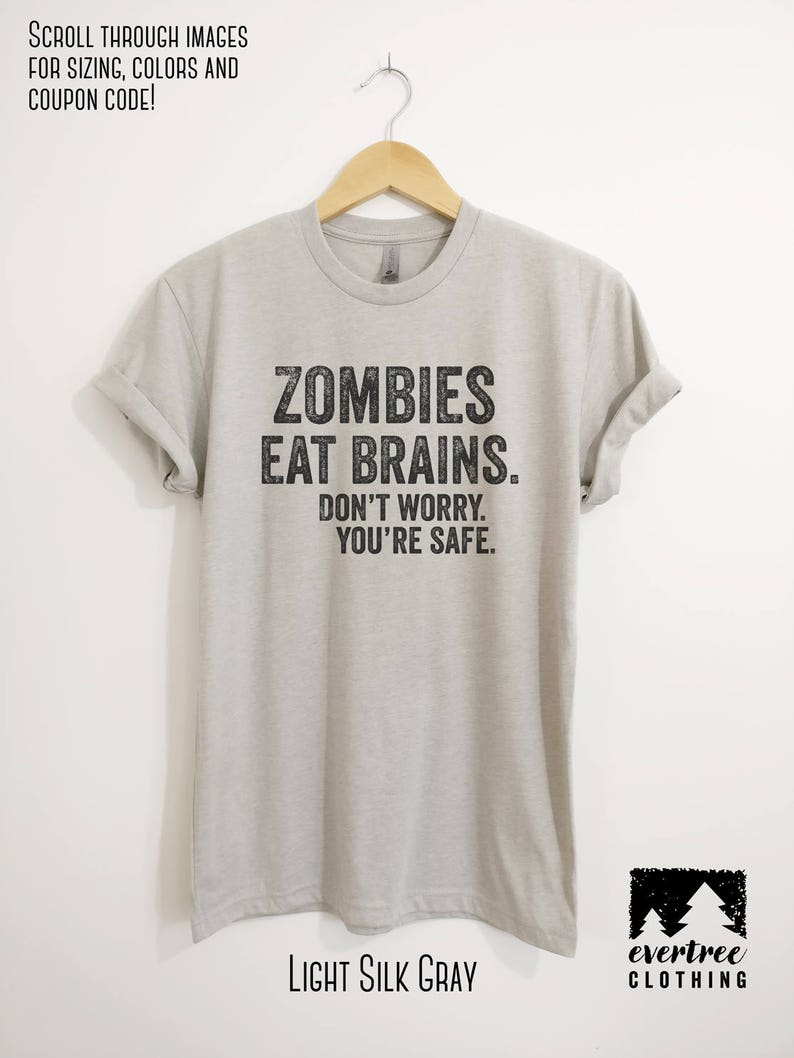 73276cefb Zombies Eat Brains Don't Worry You're Safe T-shirt | Etsy