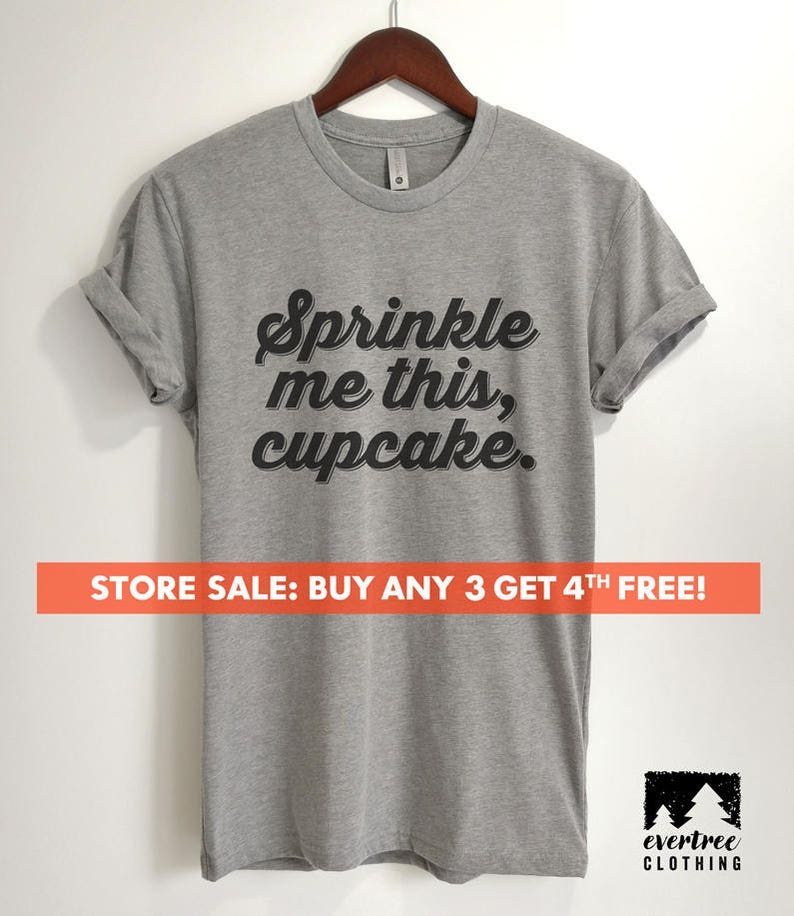 Sprinkle Me This Cupcake T-shirt Ladies Unisex Crewneck image 0