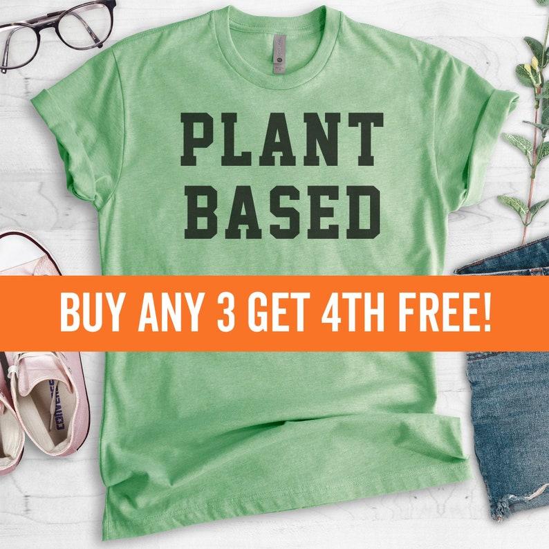 Plant Based T-Shirt Ladies Unisex Crewneck Shirt Cute Vegan image 0