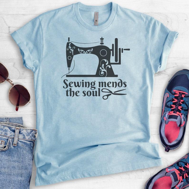 Crafting Shirt Sewing Shirt Sewing Machine Shirt Sewing Mends The Soul Shirt Unisex Shirt