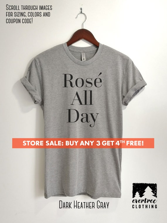 Wine Drinker Funny Ladies and Unisex Joke Gift Rose Rosé All Day T-Shirt