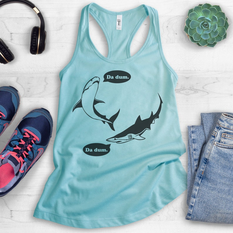 Ladies Beach Da Dum Shark Tank Top Vacation Tank Top Gift For Girl Funny Movie Tank