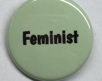 "1.25 Inch Pin ""Feminist"""