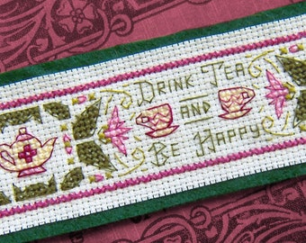 Drink Tea And Be Happy Cross Stitch Pattern - Instant Download PDF - Vintage Inspired Bookmark