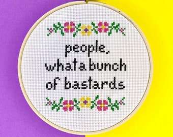 Funny Modern Cross Stitch Kit - Easy Embroidery - Fun Gift Great for Starter Beginners - IT I T Crowd People, What A Bunch Of Bastards