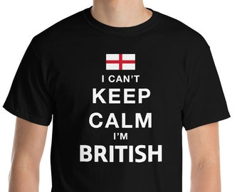 I can't keep calm, I'm {country} t shirt, keep calm shirt, funny shirt, custom shirt, personalized shirt, custom tshirt, country proud shirt
