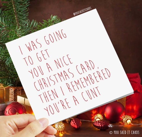 I was going to get you a nice Christmas card then I | Etsy