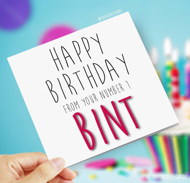 a3c136a1553b9 Funny, Rude, Offensive Birthday Cards - Happy Birthday from your number 1  Bint - Novelty Joke Comedy Greetings Card