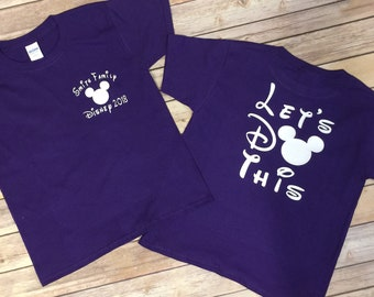 Matching Disney Shirt * Disney Vacation Shirt * Disney Let's Do This Shirt * Disney Family Shirt