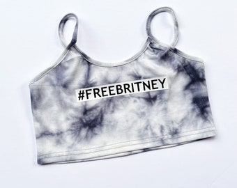 FREE BRITNEY - crop top, free Britney bitch, black white gray tie-dye cropped shirt, trending shirts, political, cultural 2021, #freebritney