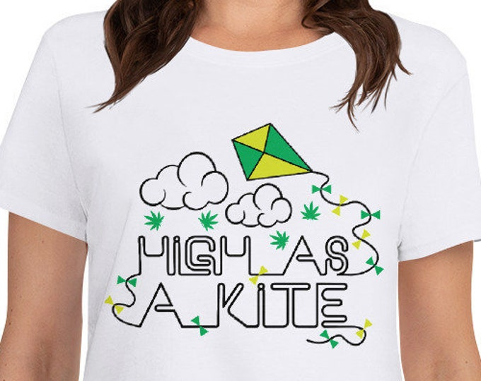 High as a kite - Women's 420 weed t-shirt