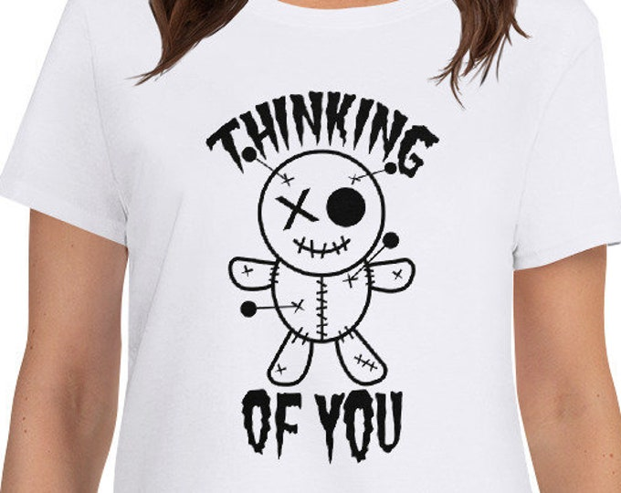Thinking of You - funny women's t-shirt