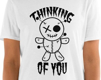 Thinking of You - funny unisex t-shirt - voodoo doll