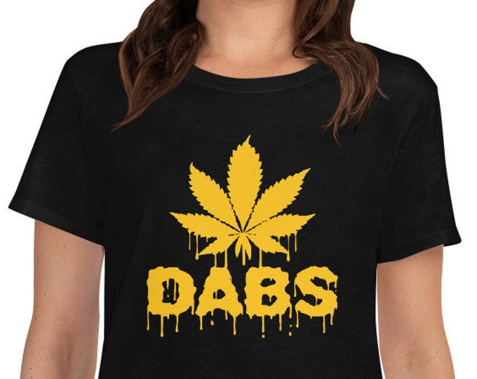 Dabs - Weed 420 Women's t-shirt