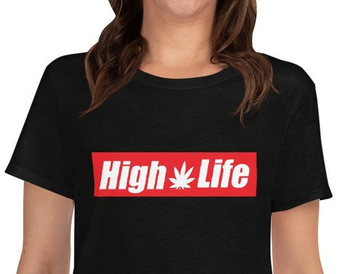 High Life 420 Women's t-shirt