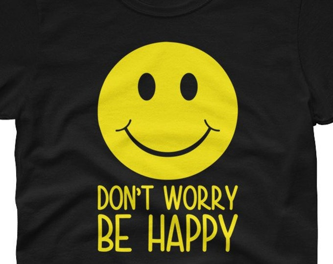 Don't Worry Be Happy Women's t-shirt