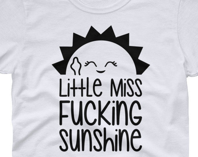 Little Miss Fucking Sunshine - women's short sleeve t-shirt