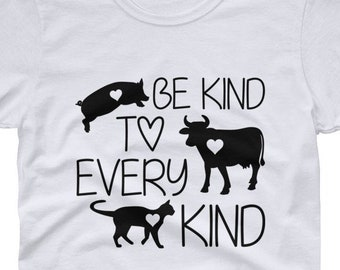 Be kind to every kind - Vegetarian Women's t-shirt