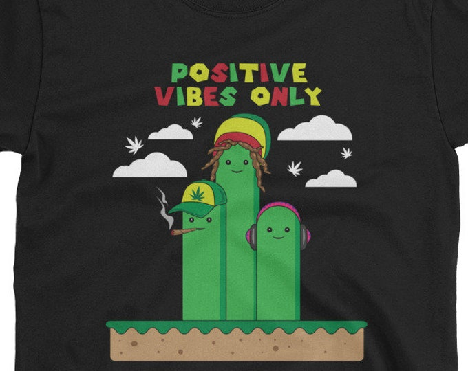 Positive Vibes Only - rasta 420 weed t-shirt
