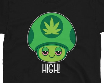 High! 420 Weed Mushroom T-Shirt