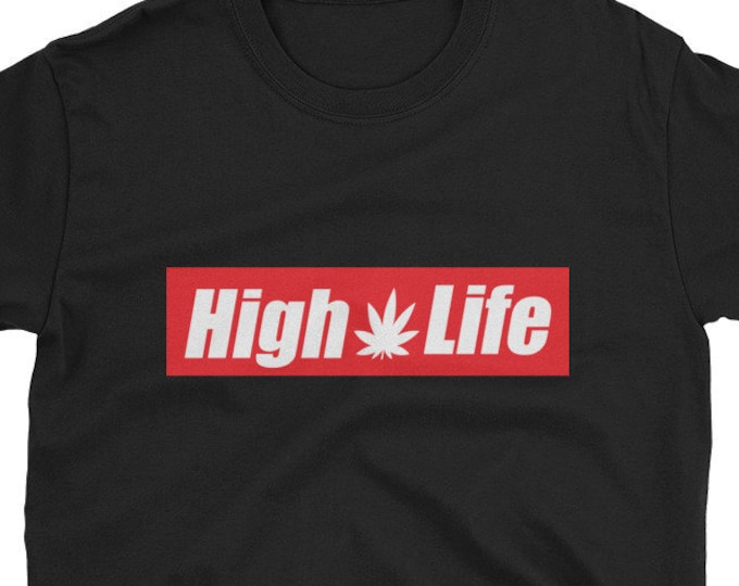 High Life 420 Weed t-shirt