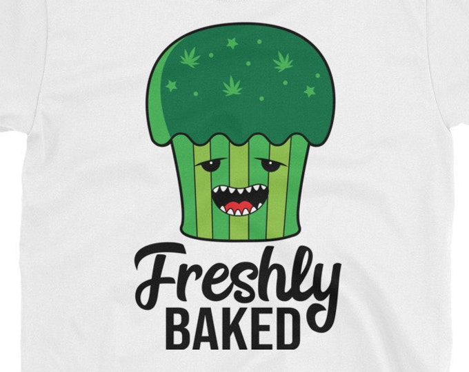 Freshly Baked - 420 Weed t-shirt