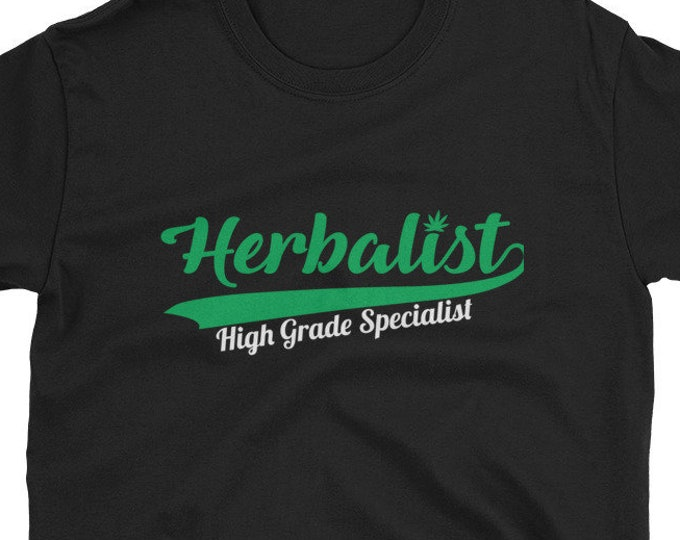 Herbalist High Grade specialist, 420 weed t-shirt