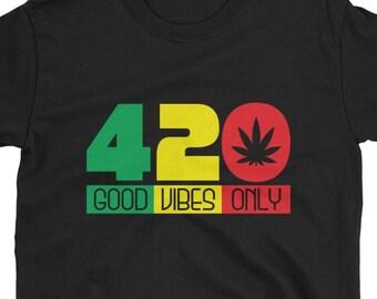 420 Good Vibes Only - rasta t-shirt