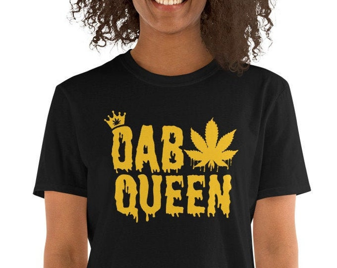 Dab Queen - 420 Weed Women's T-Shirt