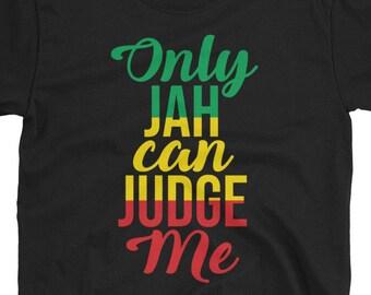 Only jah can judge me - Rasta t-shirt
