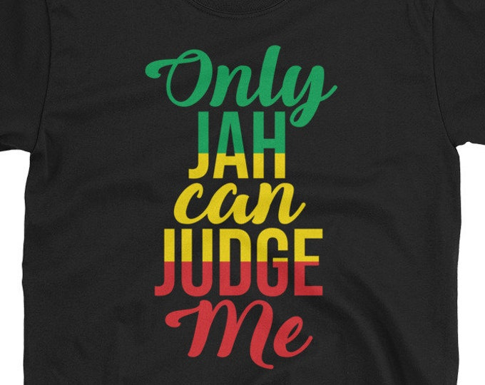 Only jah can judge me - Rasta t-shirt