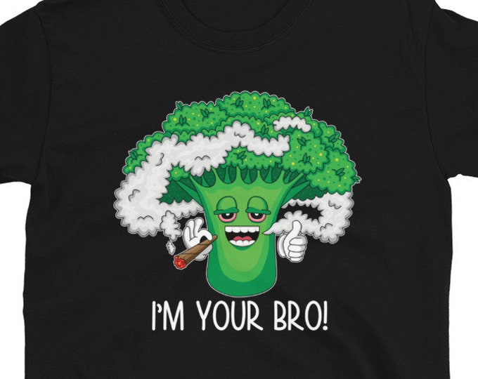 I'm Your Bro! 420 T-Shirt