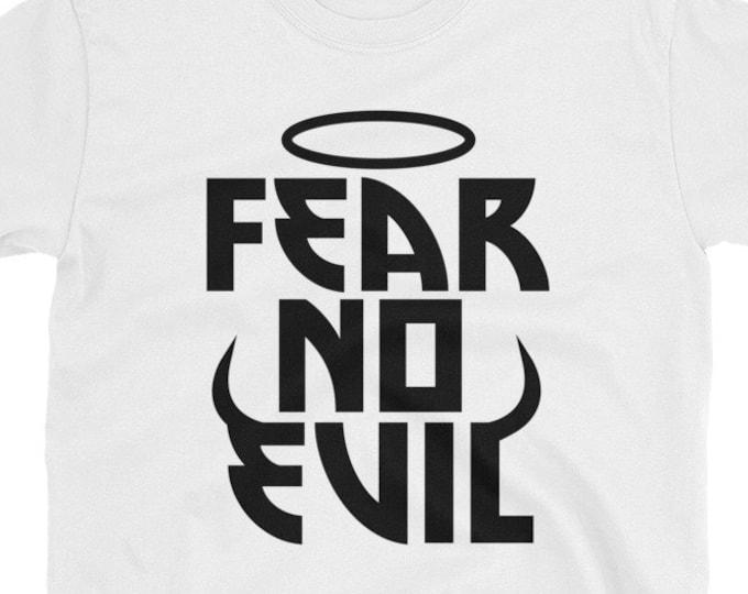 Fear No Evil t-shirt